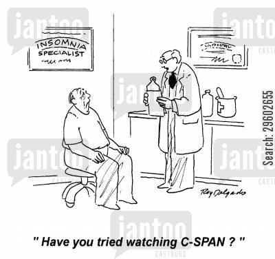 network cartoon humor: 'Have you tried watching C-SPAN?'