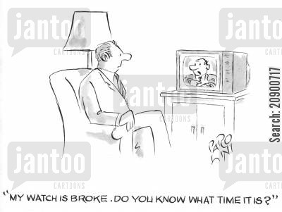 interactive tv cartoon humor: 'My watch is broke, do you know what time it is?'