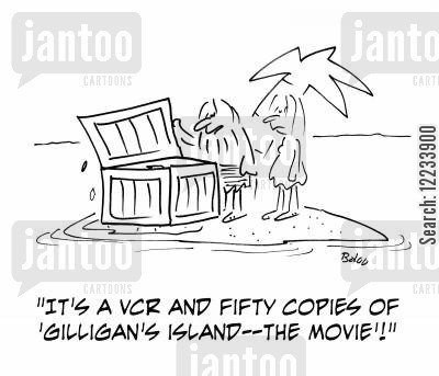 gilligans islands cartoon humor: 'It's a VCR and fifty copies of 'Gilligan's Island -- the Movie'!'