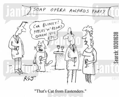 soap award cartoon humor: 'That's Cat from Eastenders.'