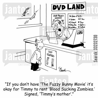 movie rental cartoon humor: 'If you don't have 'The Fuzzy Bunny' it's okay for Timmy to rent 'Blood Sucking Zombies.' Signed, 'Timmy's mother'.'