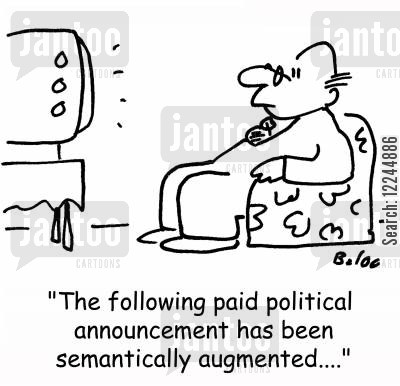 augmented cartoon humor: 'The following paid political announcement has been semantically augmented....'