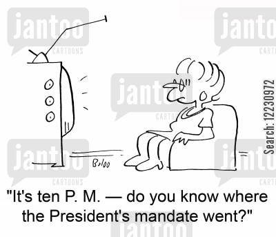 news bulletin cartoon humor: 'it's ten P. M. — do you know where the President's mandate went?'