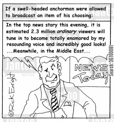 anchorman cartoon humor: Vain NewsreaderAnchorman