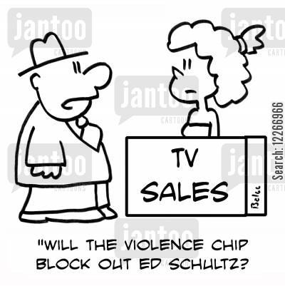 political commentator cartoon humor: TV SALES, 'Will the violence chip block out Ed Schultz'