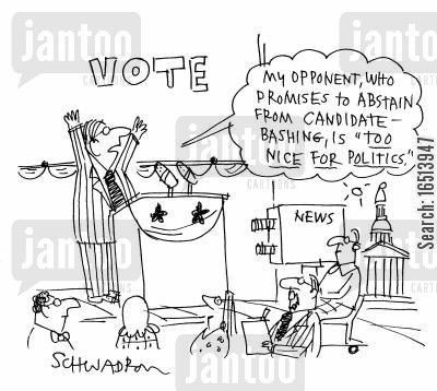 politic cartoon humor: 'My opponent, who promises to abstain from candidate bashing, is 'too nice for politics'.'