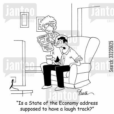 americna presidents cartoon humor: 'Is a State of the Economy address supposed to have a laugh track?'