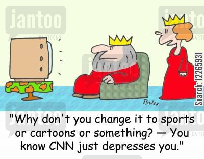 depressing news cartoon humor: 'Why don't you change it to sports or cartoons or something? -- You know CNN just depresses you.'