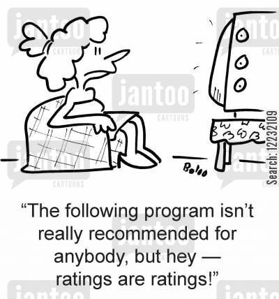 recommended cartoon humor: 'The following program isn't really recommended for anybody, but hey — ratings are ratings!'