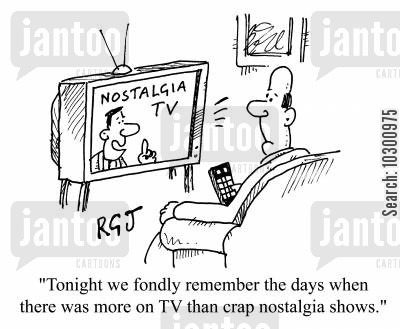 nostalgia shows cartoon humor: Today, we fondly remember the days when there was more on TV than crap nostalgia shows.