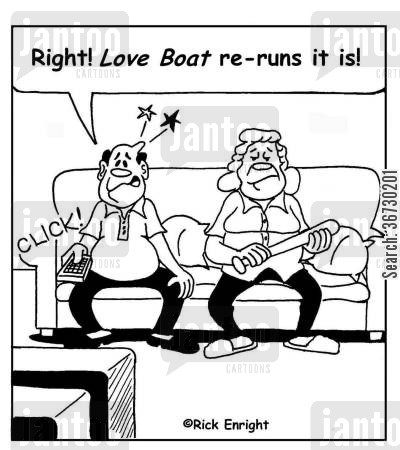 nagging wife cartoon humor: 'Right! Love Boat re-runs it is!'