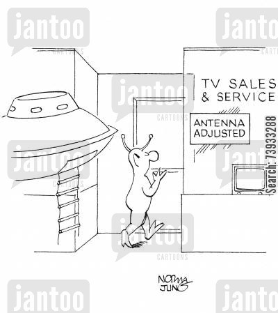 adjustments cartoon humor: Space alien enters TV store to have his antennas adjusted.