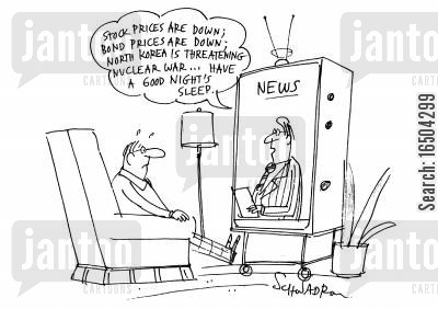 living in fear cartoon humor: 'Stock prices are down; Bond prices are down; North Korea are threatening nuclear war...have a nice night's sleep.'