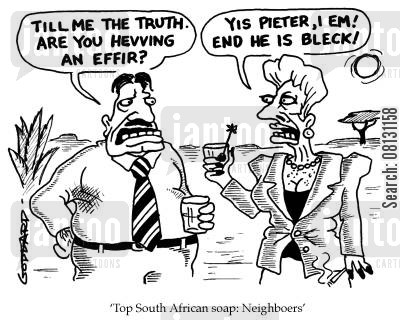 boer war cartoon humor: Top South African soap: Neighboers.