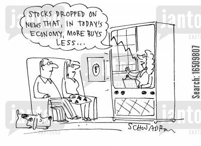 stock prices cartoon humor: 'Stocks dropped on news that, in today's economy, more buys less...'