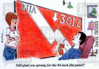 dow cartoon humor: 'Still glad you sprung for the 84-inch flat panel?'
