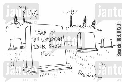 fading celebrities cartoon humor: Tomb of the Unknown Talk Show Host