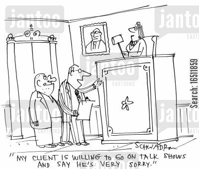 bargaining cartoon humor: 'My client is willing to go on talk shows and say he's very sorry.'