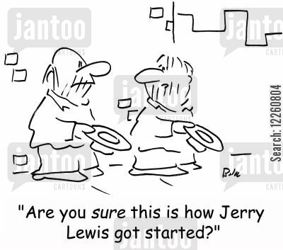 fundraiser cartoon humor: 'Are you SURE this is how Jerry Lewis got started?'