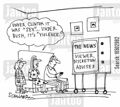 monica lewinski cartoon humor: 'Under Clinton, it was 'sex'... under Bush, it's 'violence'.'