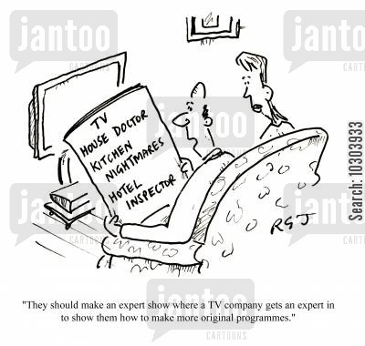 knowhow cartoon humor: 'They should make an expert show where a TV company gets an expert in to show them how to make more original programmes.'