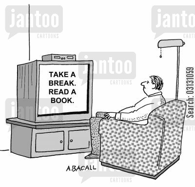 television programme cartoon humor: Take a break, read a book.