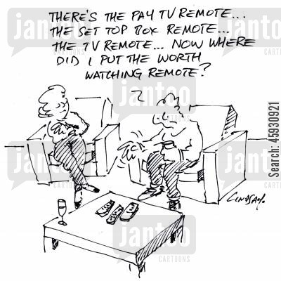 going digital cartoon humor: There's the pay TV remote, the set top box remote, the TV remote...now where did I put the worth watching remote?