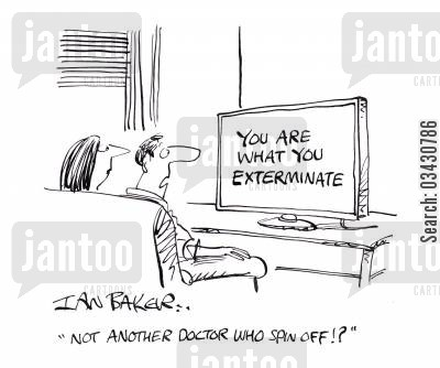 spin off show cartoon humor: 'Not another Doctor Who spin off!?'