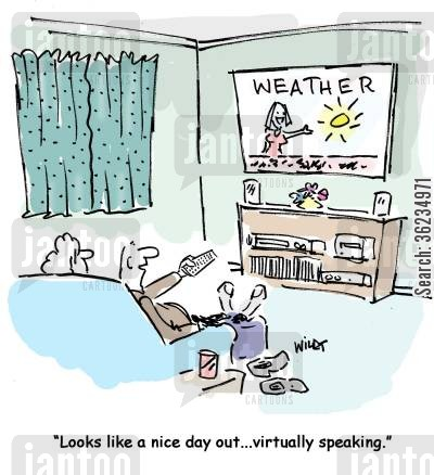 nice day cartoon humor: Looks like a nice day out...virtually speaking.