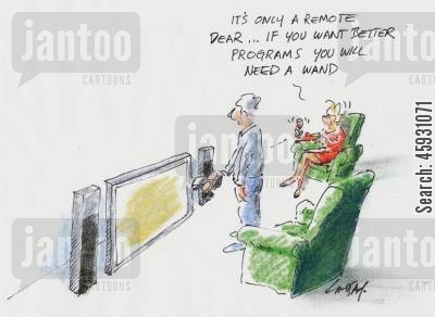 changing channels cartoon humor: It's only a remote, dear...if you want better programs you will need a wand.