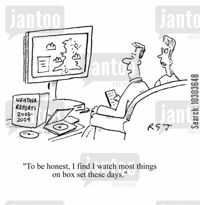 boxed set cartoon humor: 'To be honest, I find I watch most things on box set these days.'