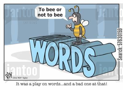quoting cartoon humor: 'It was a play on words...and a bad one at that!'