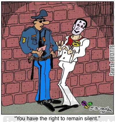 miranda rights cartoon humor: 'You have the right to remain silent.'