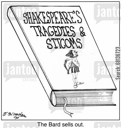 the globe cartoon humor:  'Shakespeare's Tragedies and Sitcoms.' 'The Bard sells out.'