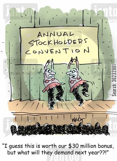 onstage cartoon humor: big bonus CEOs made to perform for stockholders