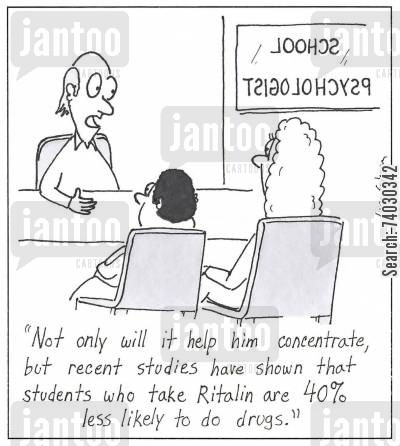 elementary school cartoon humor: 'Not only will it help him concentrate, but recent studies have shown that students who take Ritalin are 40 less likely to do drugs.'