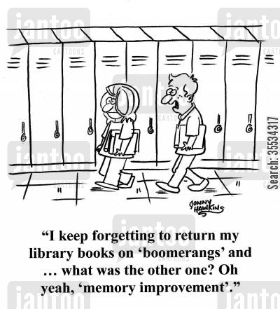 memory improvement cartoon humor: Student to other: 'I keep forgetting to return my library books on 'boomerangs' and ... what was the other one? Oh yeah, 'memory improvement'.'