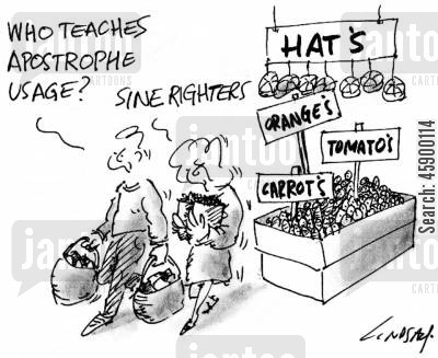 apostrophe usage cartoon humor: 'Who teaches apostrophe usage?'