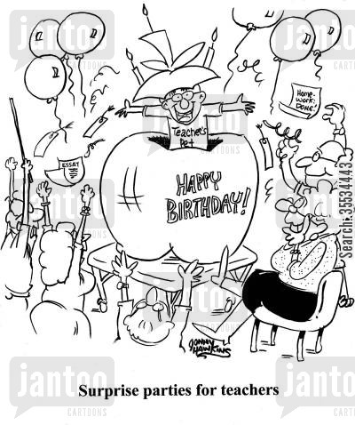 staff room cartoon humor: Teacher's pet popping out of big apple lit up with candles and 'Happy Birthday' Title: Surprise parties for teachers