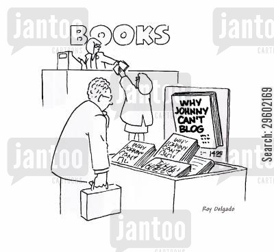 bookshop cartoon humor: 'Why Johnny can't blog' book