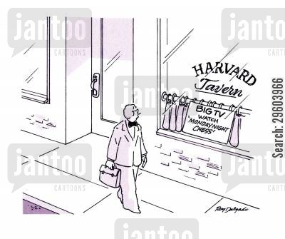 chess players cartoon humor: Harvard Tavern.