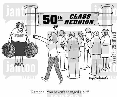 school friends cartoon humor: 'Ramona! You haven't changed a bit!'