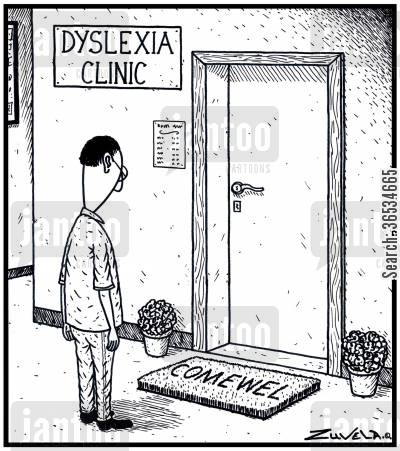 dyslexia cartoon humor:  A Welcome mat words mixed up at the Dyslexic Clinic
