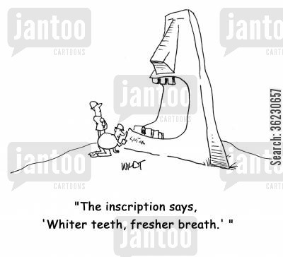 archeological research cartoon humor: The inscription says: 'Whiter teeth; fresher breath.'