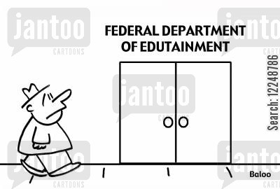 edutainment cartoon humor: Federal Departument of Edutainment.