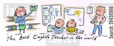 primary cartoon humor: The Best English Teacher in the World.