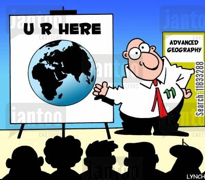 geography teacher cartoon humor: Geography class - UR Here.
