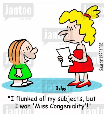 flunk cartoon humor: 'I flunked all my subjects, but I won 'Miss Congeniality.''