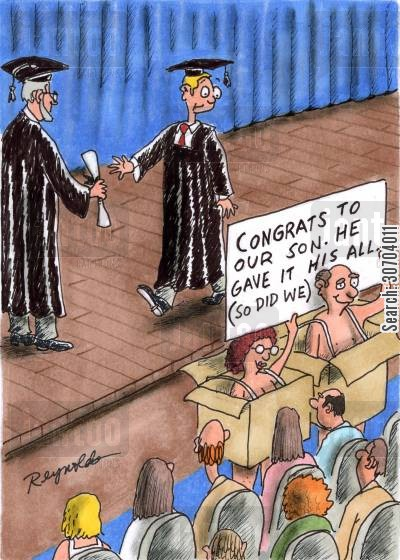 college fee cartoon humor: Congrats to our son. He gave it his all. So did we.