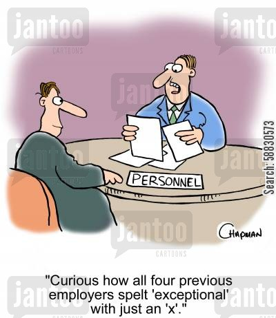 abbreviation cartoon humor: 'Curious how all four previous employers spelt 'exceptional' with just an 'x'.'